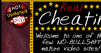 Real cheating wives - no bullshit mature video site!